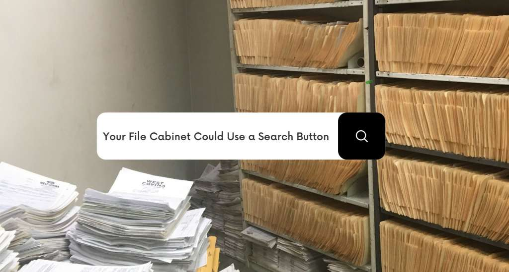 Your File Cabinet Could Use a Search Button